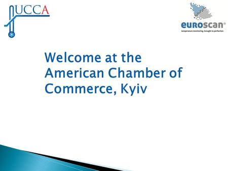 Welcome at the American Chamber of Commerce, Kyiv.