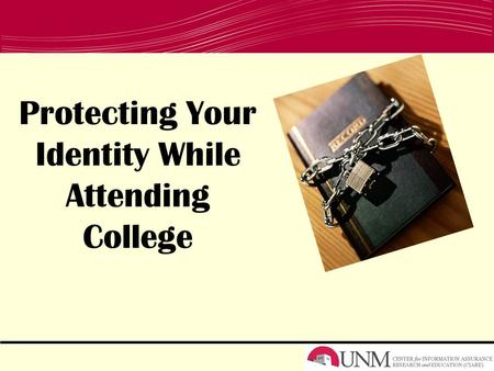 Protecting Your Identity While Attending College.