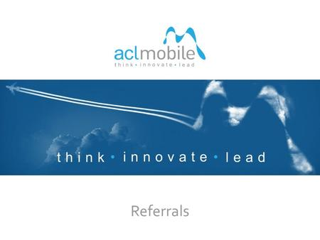 Referrals 1. think innovate lead CURRENT OPENINGS Senior Software Engineer/Lead Developer Senior System Engineer Service Account Manager Product Manager.