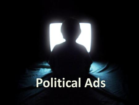 Political Ads.