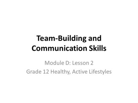 Communication and healthy team