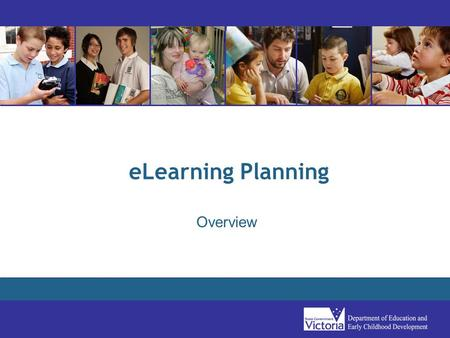 ELearning Planning Overview. Goals of eLearning Planning Guide Reduce planning time and effort Increase eLearning effectiveness through targeted improvement.