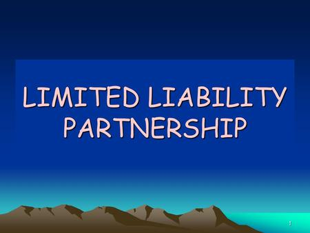 1 LIMITED LIABILITY PARTNERSHIP. 2 2. Prominent Drivers  Bhat Committee (1972), Naik Committee (1992)  Expert Committee on development of Small Sector.