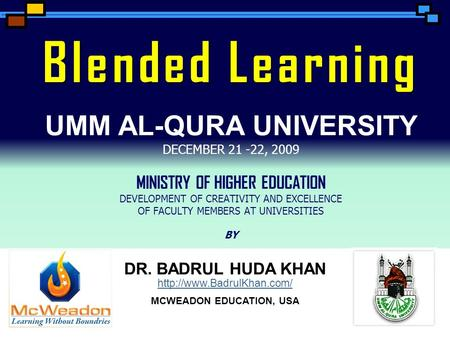 1 DR. BADRUL HUDA KHAN   MCWEADON EDUCATION, USA DR. BADRUL HUDA KHAN