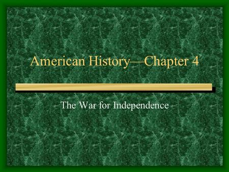 American History—Chapter 4