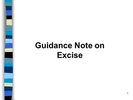 1 Guidance Note on Excise. 2 Index S. No. Contents Page No. 1. Objective 5-6 2. Claim of Cenvat on Input 7-11 3. Payment of Excise Duty 12-15 On Dispatches.