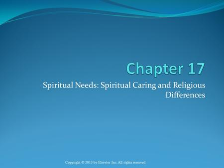 Spiritual Needs: Spiritual Caring and Religious Differences