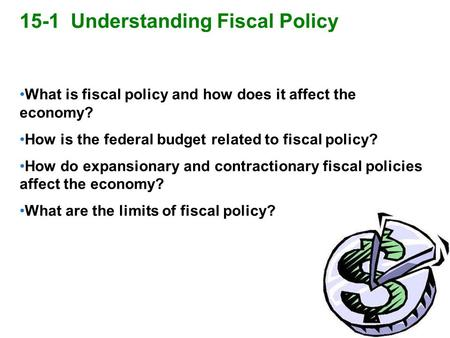 15-1 Understanding Fiscal Policy