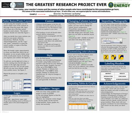 TEMPLATE DESIGN © 2008 www.PosterPresentations.com THE GREATEST RESEARCH PROJECT EVER Your name, your mentor's name and the names of other people who have.