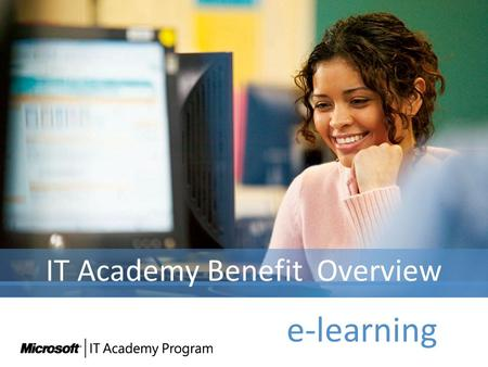IT Academy Benefit Overview