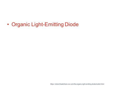 Organic Light-Emitting <strong>Diode</strong> https://store.theartofservice.com/the-organic-light-emitting-<strong>diode</strong>-toolkit.html.