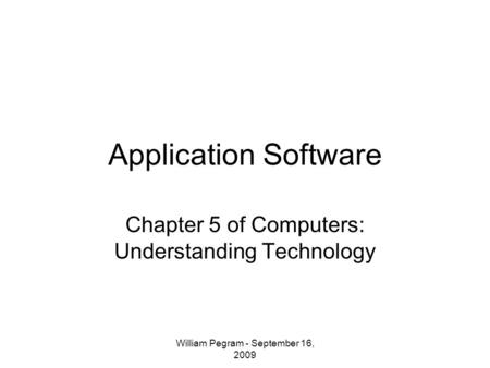 Chapter 5 of Computers: Understanding Technology