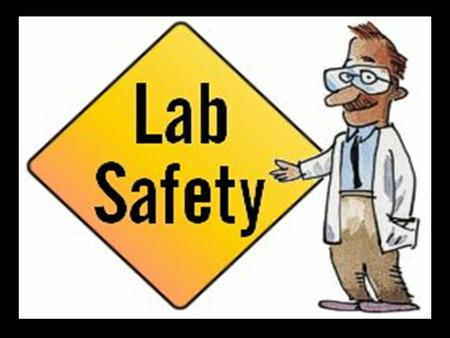 The Importance of Lab Safety Safe lab environments are dependent upon both you and your classmates. Everyone must work together to ensure the safety.