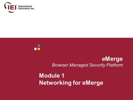 EMerge Browser Managed Security Platform Module 1 Networking for eMerge.