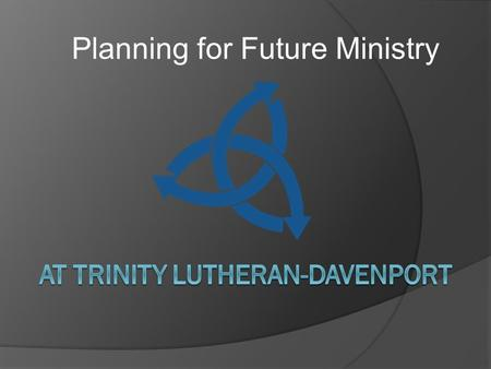 Planning for Future Ministry. Focus on Early Childhood.