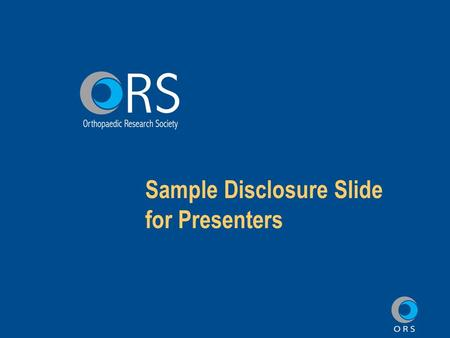 Sample Disclosure Slide for Presenters. Presentation Title Presenter's Name My disclosure along with my co-authors is listed in the disclosure index on.