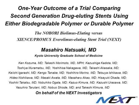 One-Year Outcome of a Trial Comparing