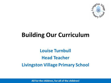 Building Our Curriculum
