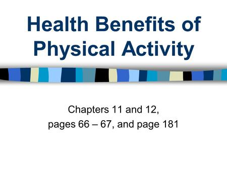 Health Benefits of Physical Activity