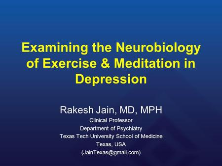 Examining the Neurobiology of Exercise & Meditation in Depression