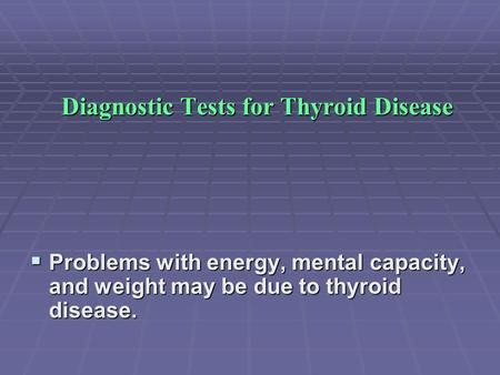 Diagnostic Tests for Thyroid Disease