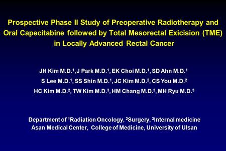 Prospective Phase II Study of Preoperative Radiotherapy and Oral Capecitabine followed by Total Mesorectal Exicision (TME) in Locally Advanced Rectal Cancer.