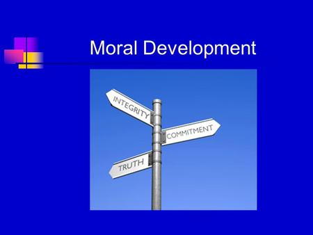 Moral Development. Morality and Religion Is something good because God says it is good or does God say it is good because it is good?