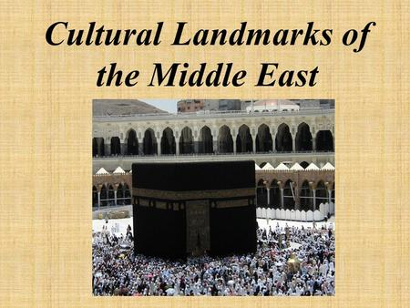 Cultural Landmarks of the Middle East. As a student of history, I also know civilization's debt to Islam. It was Islam...that carried the light of learning.