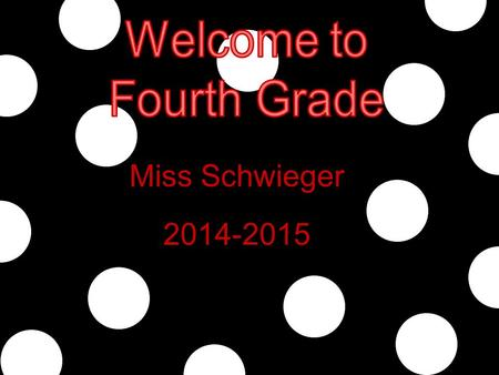 2014-2015 Miss Schwieger. *background *education *baseball *black cats.