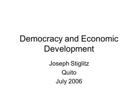 Democracy and Economic Development