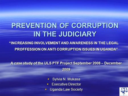 PREVENTION OF CORRUPTION IN THE JUDICIARY