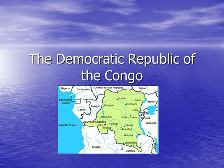The Democratic Republic of the Congo. Paul Farmer: Humanitarian Dr. in Haiti.