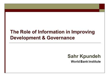 The Role of Information in Improving Development & Governance