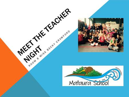 MEET THE TEACHER NIGHT ROOM 8 MISS BECKY CRAWFORD.
