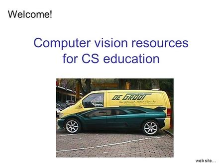 Welcome! Computer vision resources for CS education web site…