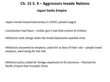 Ch. 15 S. 4 – Aggressors Invade Nations