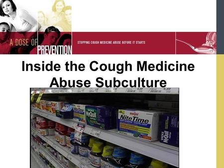 Inside the Cough Medicine Abuse Subculture. Abuse of Rx and OTC Medicines Recent studies indicate that the abuse of prescription (Rx) and over-the-counter.