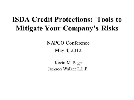 ISDA Credit Protections: Tools to Mitigate Your Company's Risks