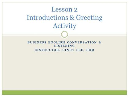 Lesson 2 Introductions & Greeting Activity