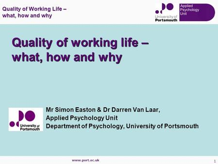 Quality of working life – what, how and why