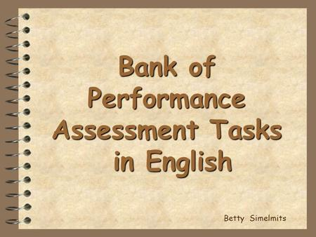 Bank of Performance Assessment Tasks in English