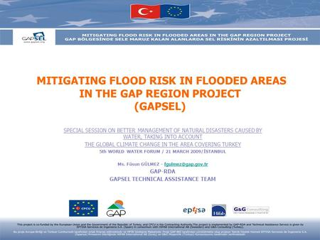 MITIGATING FLOOD RISK IN FLOODED AREAS IN THE GAP REGION PROJECT (GAPSEL) SPECIAL SESSION ON BETTER MANAGEMENT OF NATURAL DISASTERS CAUSED BY WATER, TAKING.