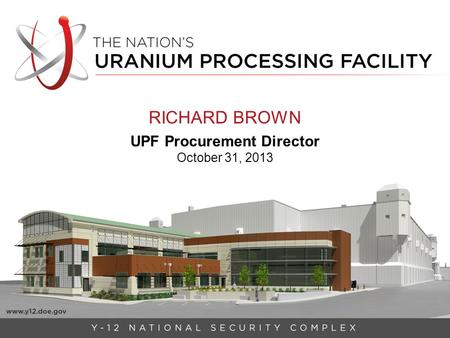 RICHARD BROWN UPF Procurement Director October 31, 2013.