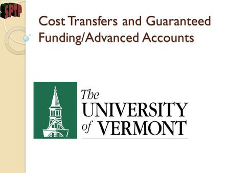 Cost Transfers and Guaranteed Funding/Advanced Accounts.
