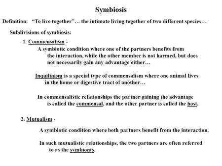 Symbiosis Definition: