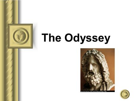 The Odyssey. What is an Epic? A long narrative poem about a legendary hero who represents the cultural values of a nation. The poem is in a formal and.