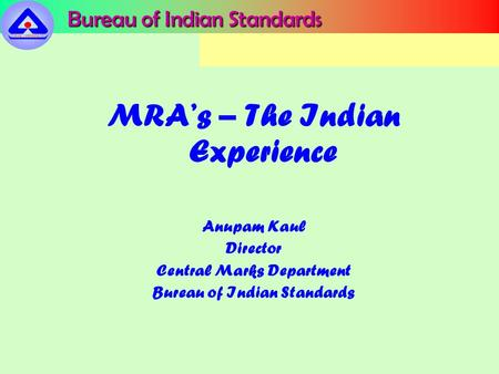 MRA's – The Indian Experience