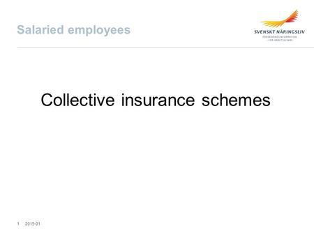 Salaried employees Collective insurance schemes 2015-011.