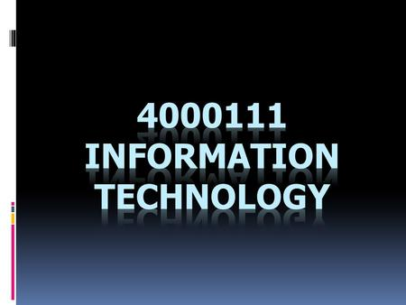 The components, roles and significance of information technology; computer technology; communication technology and internet; online social network; database.