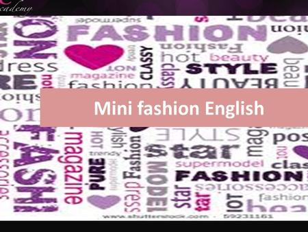 Mini fashion English. Think about it! Do you think beauty physical appearance affects self- esteem?